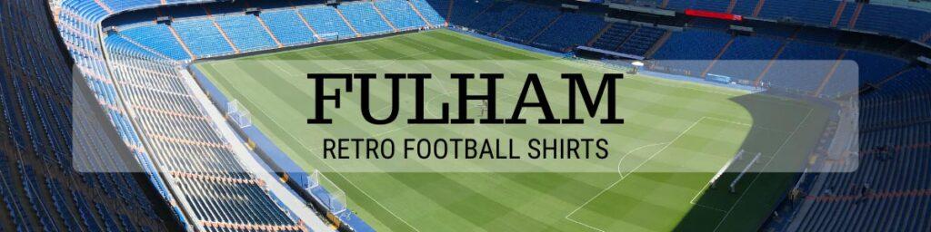 Classic Fulham shirts header